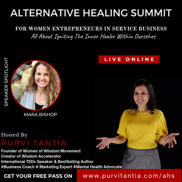 Alternative Healing Summit Mara interview with Purvi Tantia Mara Bishop Speaker Spotlight